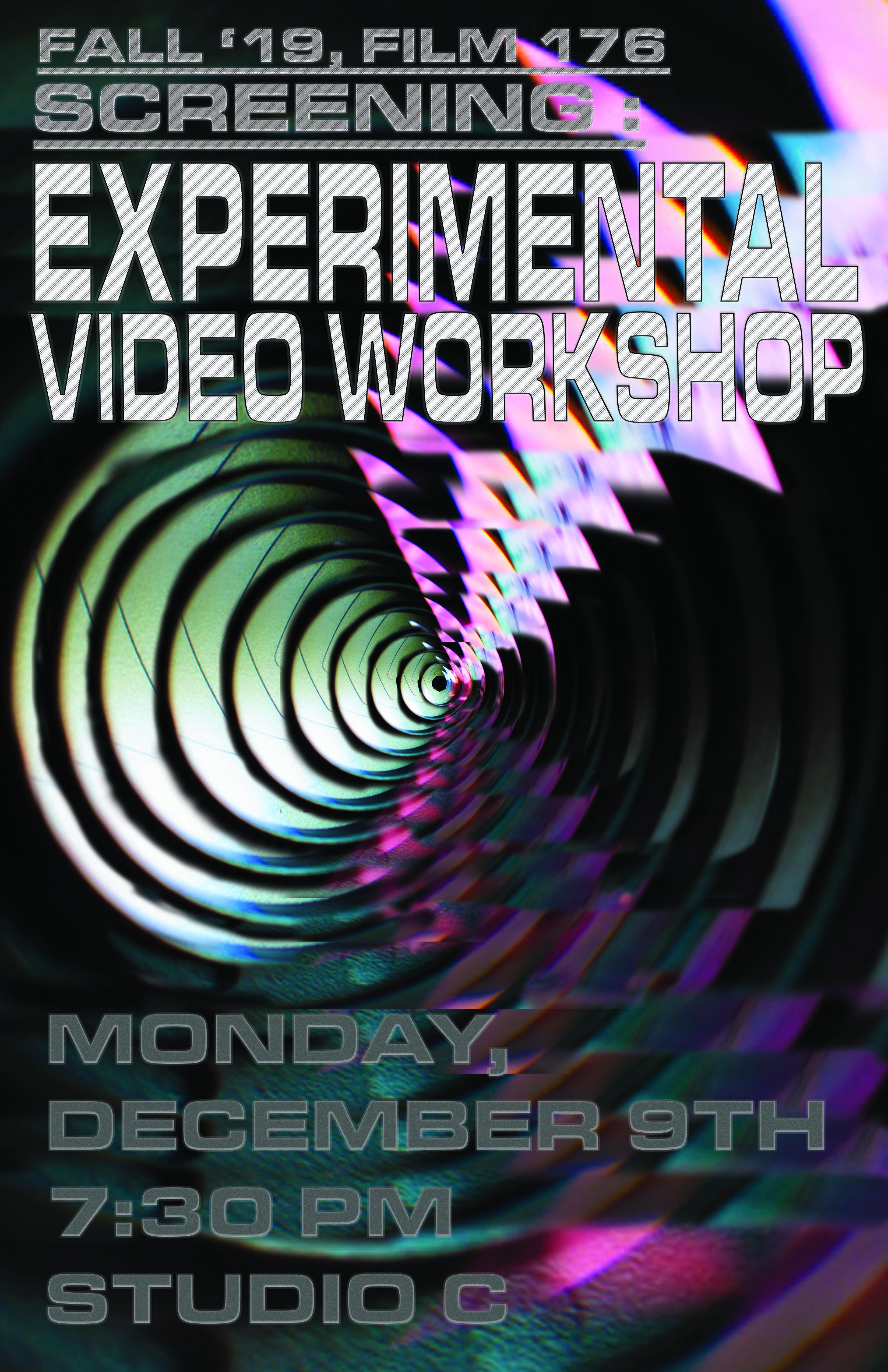 Flyer for Experimental Video Workshop final screening