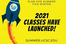 "Blue rocket with banana slug inside against a yellow background with text ""plan for summer this winter 2021 classes have launched summer dot ucsc do edu"
