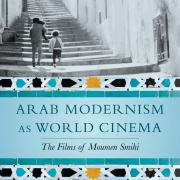 "Cover of ""Arab Modernism as World Cinema"" by Peter Limbrick"